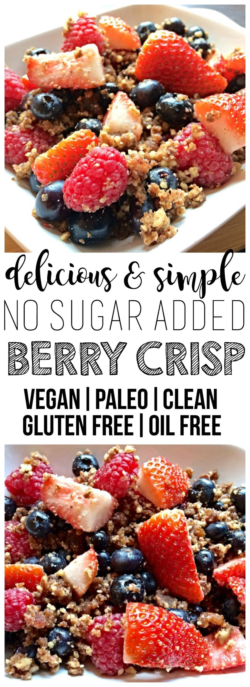 This simple and delicious Vegan Berry Crisp is the perfect breakfast, snack, or dessert! It is made with only 5 whole food ingredients and contains no added sugar. Vegan, paleo, oil-free & gluten-free!