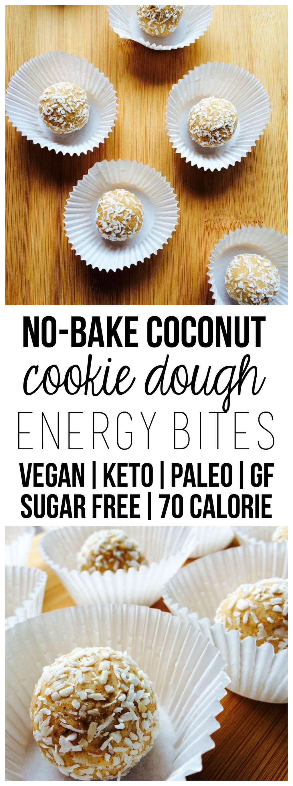 You will LOVE these No-Bake Coconut Cookie Dough Energy Bites!! They are super healthy and beyond easy to make. They're vegan, paleo, keto, gluten-free, oil-free, dairy-free, sugar-free, low-carb & low-calorie - only 73 calories each!
