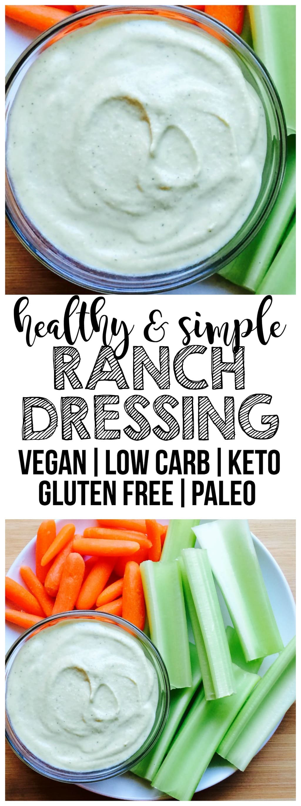 Healthy & simple Ranch Dressing that is slightly sweet and perfectly creamy! Vegan, gluten-free, low-carb, keto & paleo.