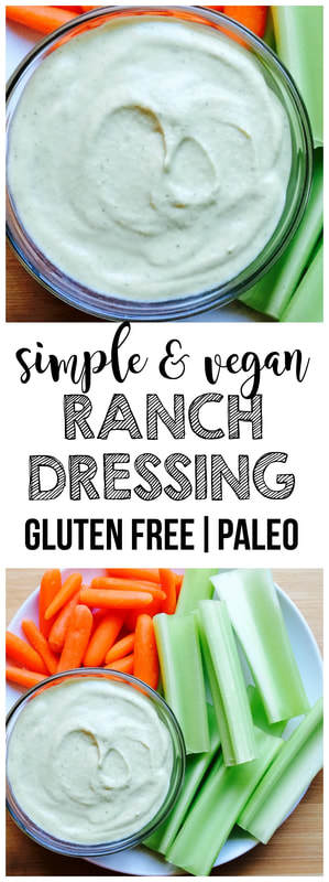Vegan Ranch Dressing (Gluten-Free, Paleo, Low-Carb)