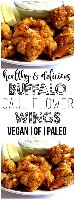Healthy Buffalo Cauliflower Wings (Vegan, Gluten-Free, Paleo)