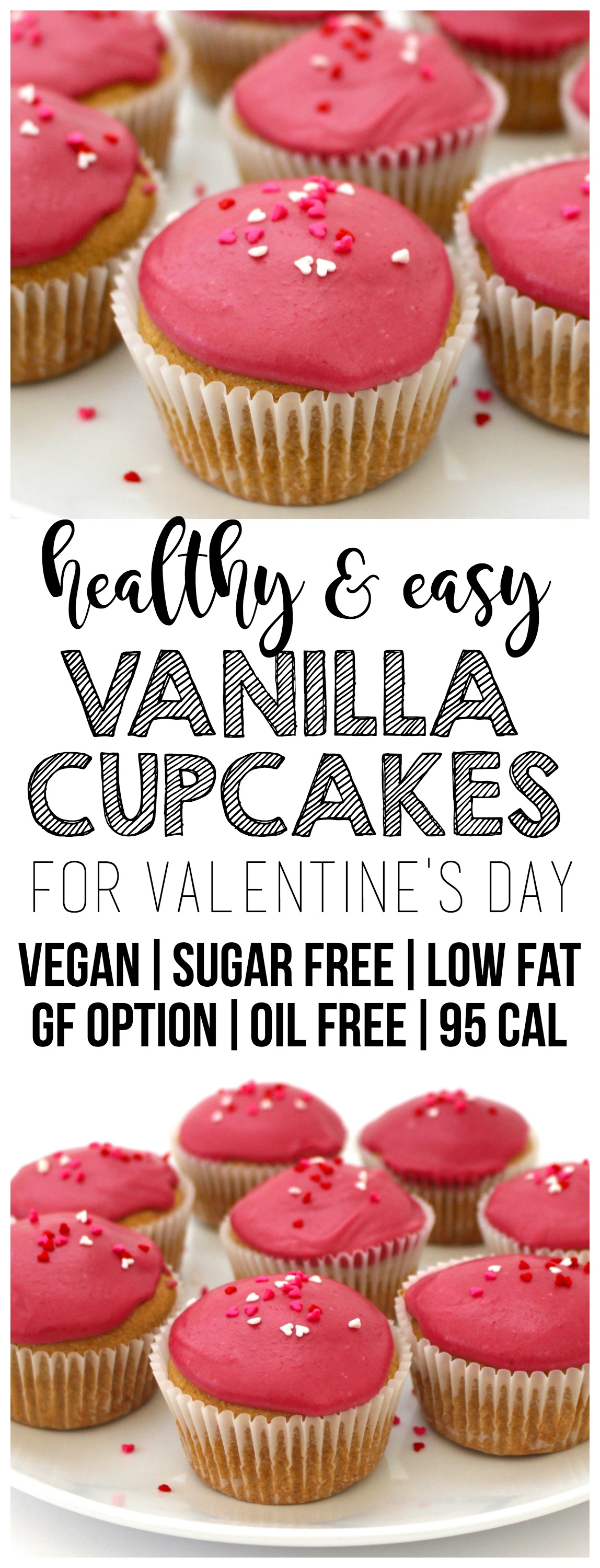 These super simple and festive Vegan Vanilla Cupcakes are perfect for Valentine's day! They are sugar-free, fat-free, oil-free with a gluten-free option. Also super low-calorie - only 95 calories each!