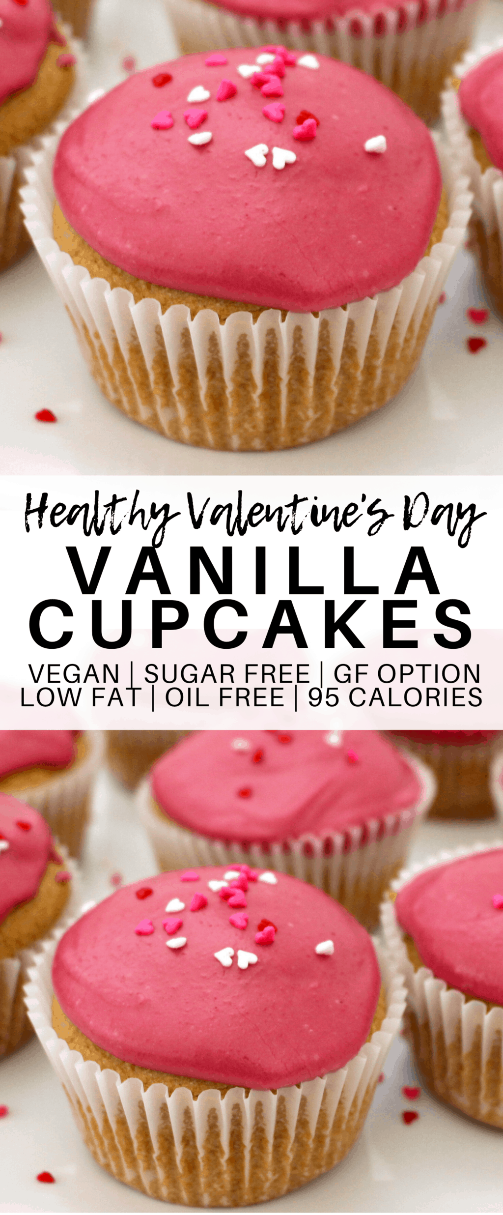 These super simple and festive Vegan Vanilla Cupcakes are perfect for Valentine's day! They are sugar-free, low-fat, oil-free with a gluten-free option. Also super low-calorie - only 95 calories each!