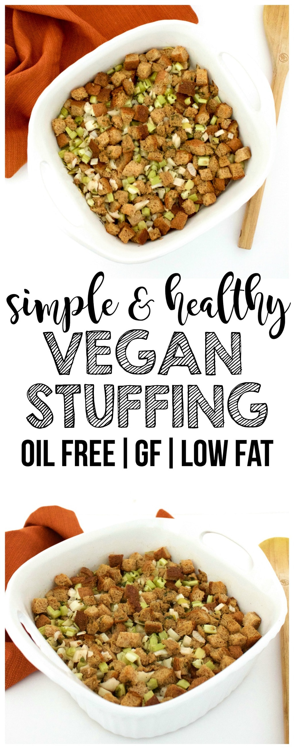 Simple Vegan Stuffing (Gluten-Free, Oil-Free, Low-Fat, Dairy-Free)