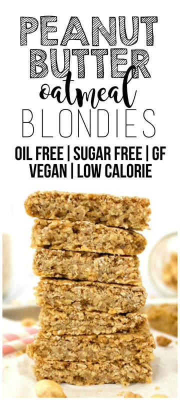 Healthy Peanut Butter Oatmeal Blondies (Vegan, Gluten-Free, Sugar-Free, Oil-Free!)