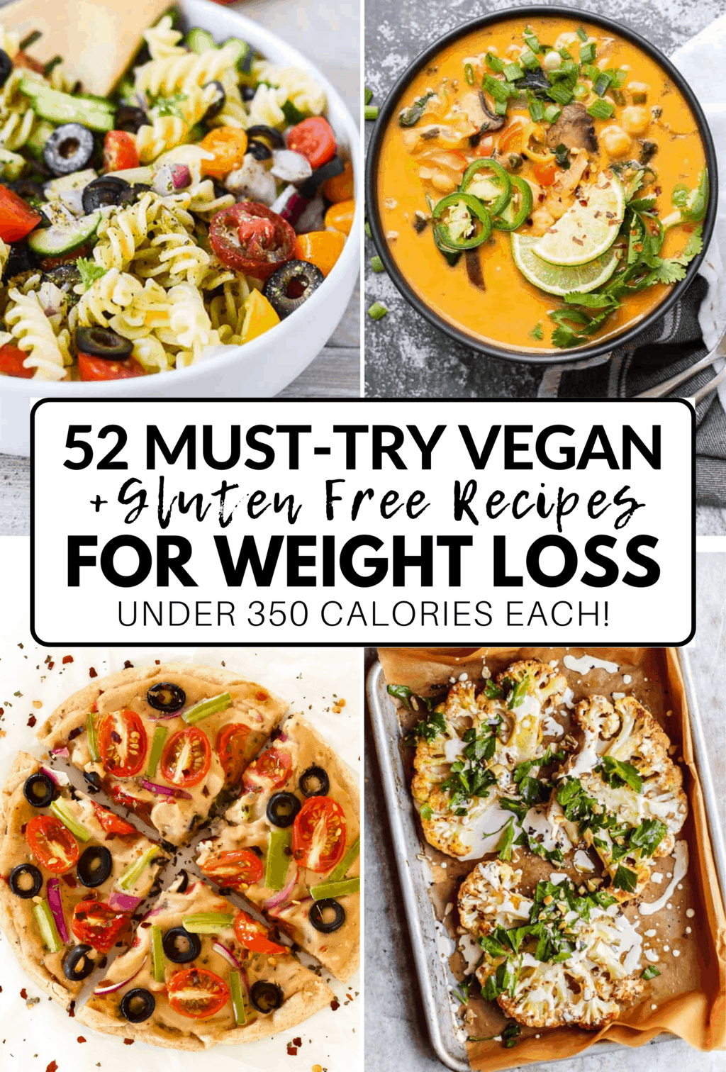 50 Amazing Vegan Meals For Weight Loss Gluten Free Low Calorie