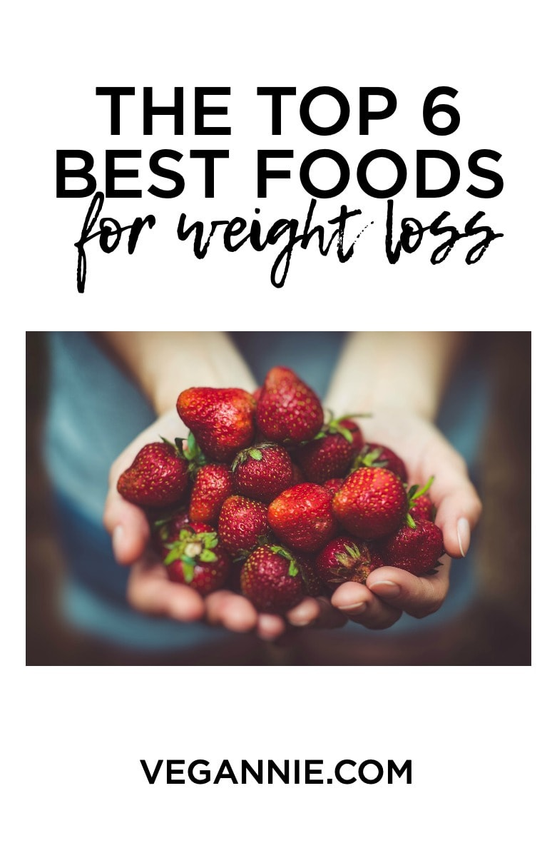 Maximize your weight loss efforts by incorporating the TOP 6 BEST foods for weight loss! Here is your ultimate guide.